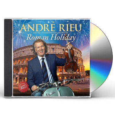 Andre Rieu ROMAN HOLIDAY: DELUXE EDITION CD