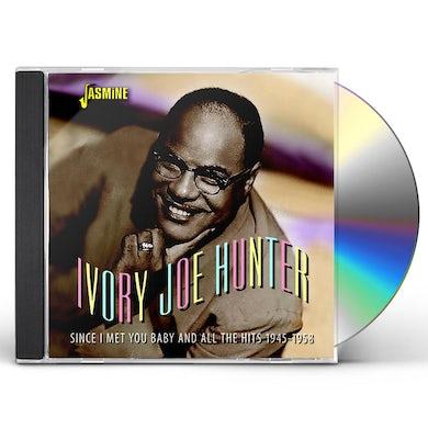 Ivory Joe Hunter SINCE I MET YOU BABY & ALL THE HITS 1945-1958 CD