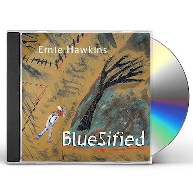 Ernie Hawkins BLUESIFIED CD