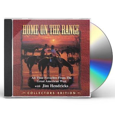 Jim Hendricks HOME ON THE RANGE CD