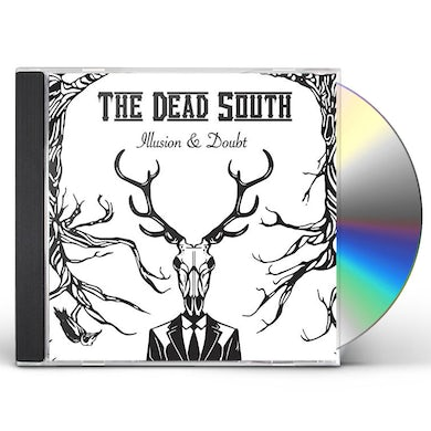 DEAD SOUTH ILLUSION & DOUBT CD