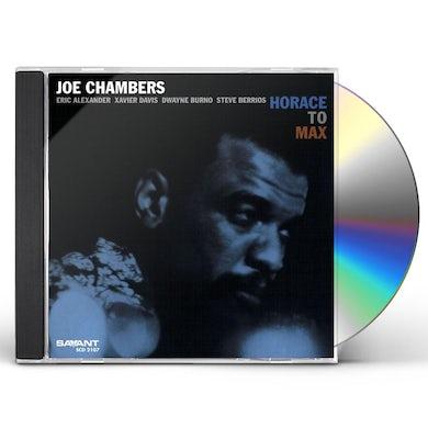 Joe Chambers HORACE TO MAX CD