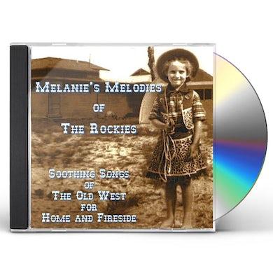 MELANIES MELODIES OF THE ROCKIES CD