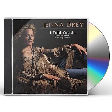 Jenna Drey I TOLD YOU SO-THE SINGLE CD