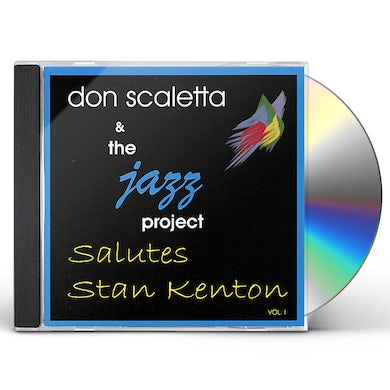 Don Scaletta THE JAZZ PROJECT SALUTES STA 1 CD