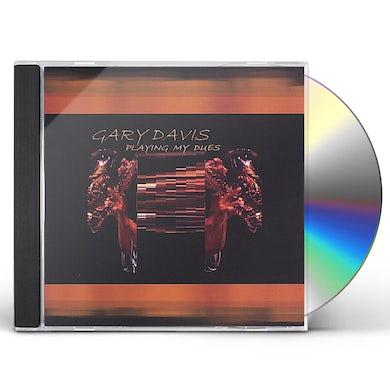 Gary Davis PLAYING MY DUES CD