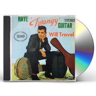 Duane Eddy HAVE TWANGY GUITAR WILL TRAVEL CD
