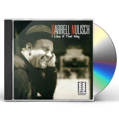 Darrell Nulisch I LIKE IT THAT WAY CD