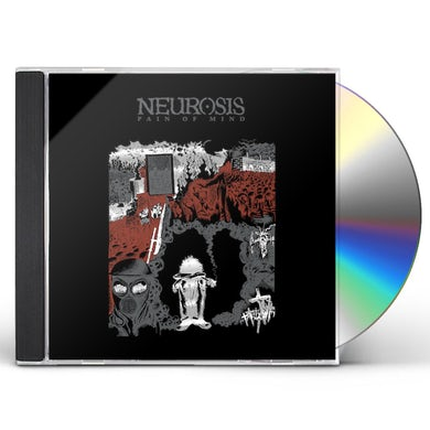 Neurosis PAIN OF MIND CD