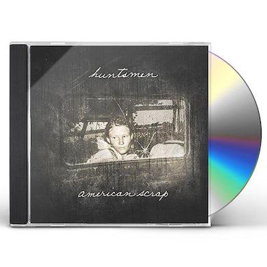 Huntsmen AMERICAN SCRAP CD