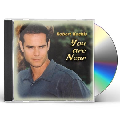 Robert Kochis YOU ARE NEAR CD