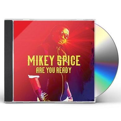 Mikey Spice ARE YOU READY CD