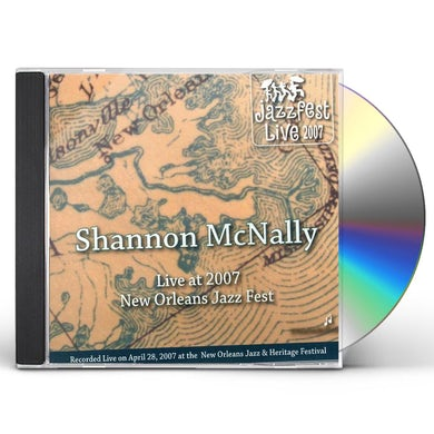 Shannon Mcnally JAZZ FEST 2007 CD