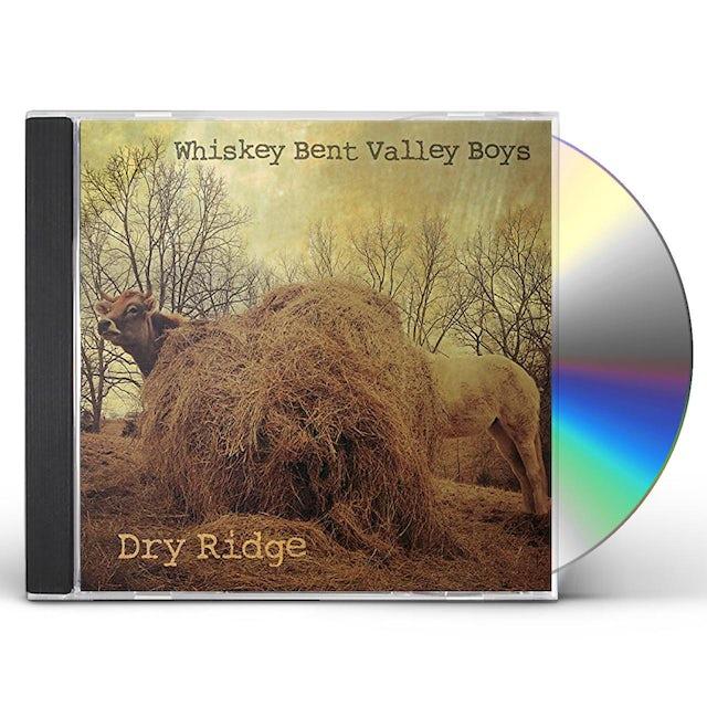 Whiskey Bent Valley Boys