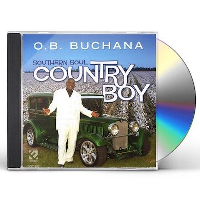 O.B. Buchana SOUTHERN SOUL COUNRTY BOY CD