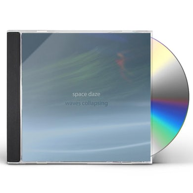 Space Daze WAVES COLLAPSING CD