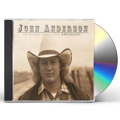 John Anderson 40 Years & Still Swingin' (2 Cd) CD