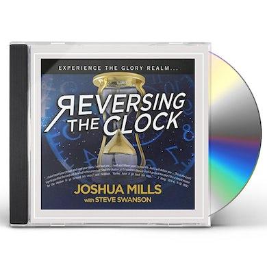 Joshua Mills REVERSING THE CLOCK CD