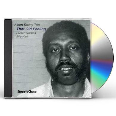 Albert Dailey THAT OLD FEELING CD