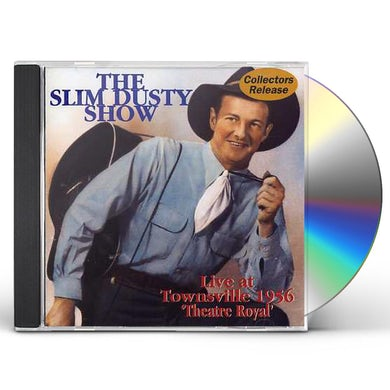 SLIM DUSTY SHOW CD