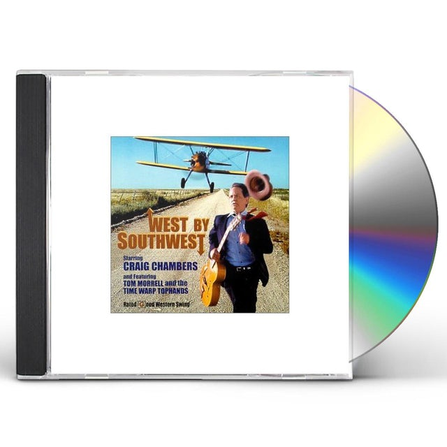 Craig Chambers WEST BY SOUTHWEST CD