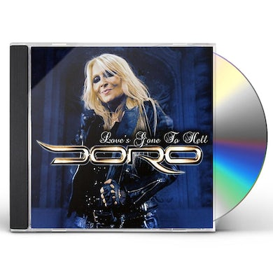 Doro LOVE'S GONE TO HELL CD