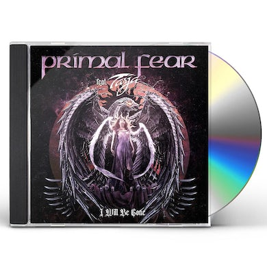 Primal Fear I WILL BE GONE CD