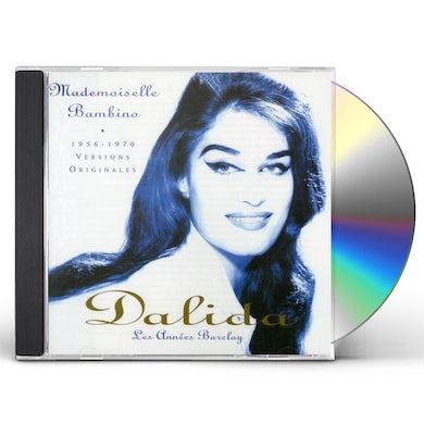 Dalida ANNEES BARCLAY: MADEMOISELLE BAMBINO CD