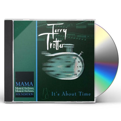 Terry Trotter IT'S ABOUT TIME CD