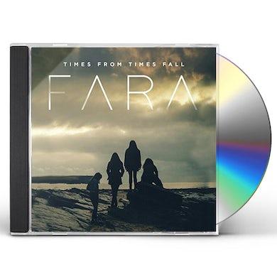 Fara TIMES FROM TIMES FALL CD