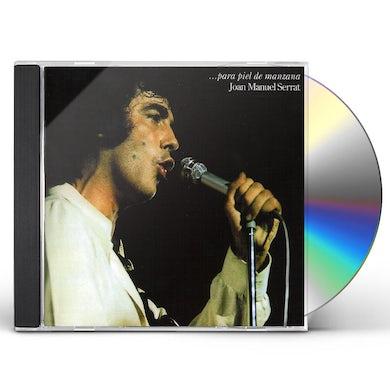 Joan Manuel Serrat PARA PIEL DE MANZANA CD