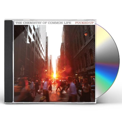Fucked Up CHEMISTRY OF COMMON LIFE CD