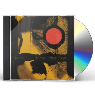 Tangerine Dream BOOSTER III CD