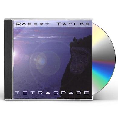 Robert Taylor TETRASPACE CD