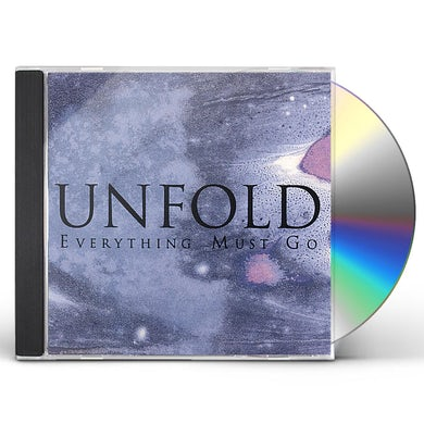 Everything Must Go UNFOLD CD