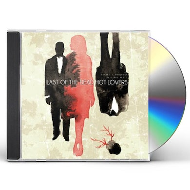 Eugene S Robinson / Philippe Petit LAST OF THE DEAD HOT LOVERS CD