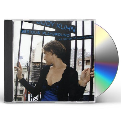 Judy Kuhn SERIOUS PLAYGROUND: THE SONGS OF LAURA NYRO CD