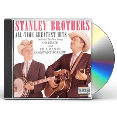 Stanley Brothers ALL TIME GREATEST HITS CD