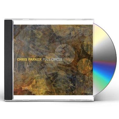 Chris Parker FULL CIRCLE CD