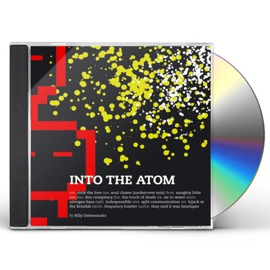 Billy Dalessandro INTO THE ATOM CD