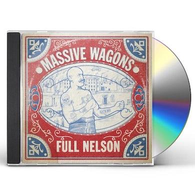 MASSIVE WAGONS FULL NELSON CD
