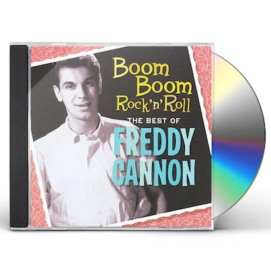 BOOM BOOM ROCK N ROLL: THE BEST OF FREDDY CANNON CD