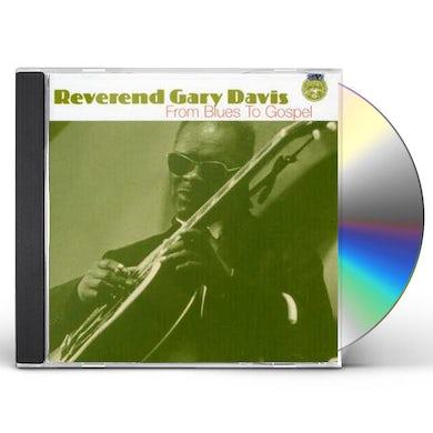 Gary Davis FROM BLUES TO GOSPEL CD