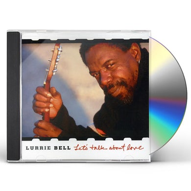 Lurrie Bell LET'S TALK ABOUT LOVE CD