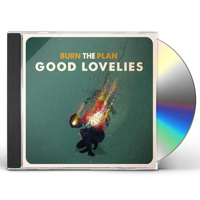 Good Lovelies BURN THE PLAN CD