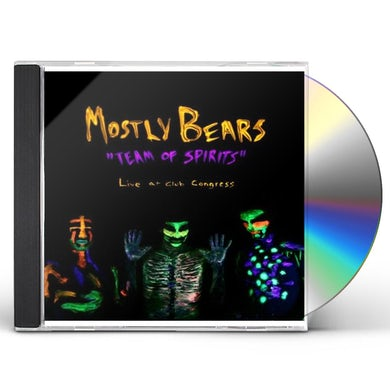 Mostly Bears TEAM OF SPIRITS: LIVE AT CLUB 28 CD
