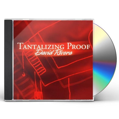 David Rivera TANTALIZING PROOF CD