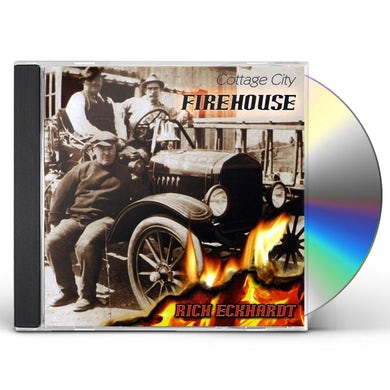 Rich Eckhardt COTTAGE CITY FIREHOUSE CD