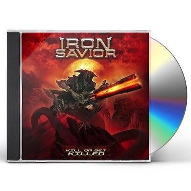 Iron Savior KILL OR GET KILLED CD