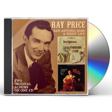 Ray Price SINGS SAN ANTONIO ROSE / NIGHT LIFE CD